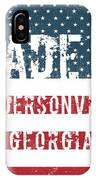Made In Andersonville, Georgia IPhone Case