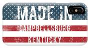 Made In Campbellsburg, Kentucky IPhone X Case