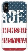 Made In Canonsburg, Pennsylvania IPhone Case