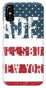 Made In Fallsburg, New York IPhone Case