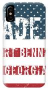 Made In Fort Benning, Georgia IPhone Case