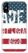 Made In Fort Loramie, Ohio IPhone Case