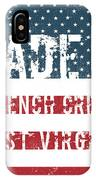 Made In French Creek, West Virginia IPhone Case
