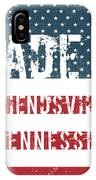 Made In Friendsville, Tennessee IPhone Case
