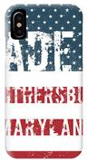 Made In Gaithersburg, Maryland IPhone Case