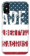 Made In Gilbertville, Massachusetts IPhone Case