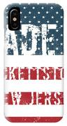 Made In Hackettstown, New Jersey IPhone Case