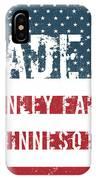 Made In Hanley Falls, Minnesota IPhone Case