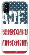 Made In Harrisonburg, Virginia IPhone Case