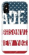 Made In Hughsonville, New York IPhone Case