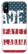 Made In Lafayette, Alabama IPhone Case