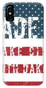 Made In Lake City, South Dakota IPhone Case