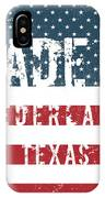 Made In Nederland, Texas IPhone Case