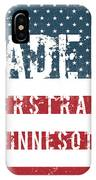 Made In Nerstrand, Minnesota IPhone Case