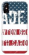 Made In Newton Grove, North Carolina IPhone Case