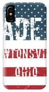 Made In Newtonsville, Ohio IPhone Case