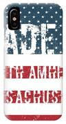 Made In North Amherst, Massachusetts IPhone Case