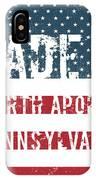 Made In North Apollo, Pennsylvania IPhone Case
