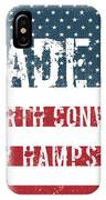 Made In North Conway, New Hampshire IPhone Case