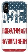 Made In Ojo Caliente, New Mexico IPhone Case