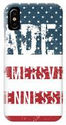 Made In Palmersville, Tennessee IPhone Case