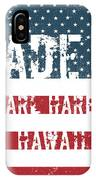 Made In Pearl Harbor, Hawaii IPhone Case