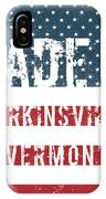 Made In Perkinsville, Vermont IPhone Case