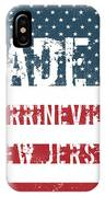 Made In Perrineville, New Jersey IPhone Case