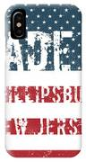 Made In Phillipsburg, New Jersey IPhone Case