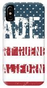 Made In Port Hueneme, California IPhone Case