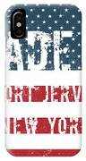 Made In Port Jervis, New York IPhone Case
