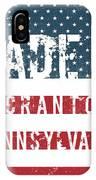 Made In Scranton, Pennsylvania IPhone Case
