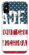 Made In Trout Creek, Michigan IPhone Case