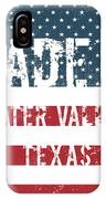 Made In Water Valley, Texas IPhone Case