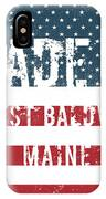 Made In West Baldwin, Maine IPhone Case