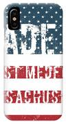 Made In West Medford, Massachusetts IPhone Case