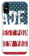 Made In West Point, New York IPhone Case