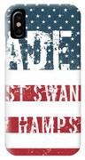 Made In West Swanzey, New Hampshire IPhone Case