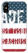 Made In West Tisbury, Massachusetts IPhone Case