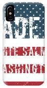 Made In White Salmon, Washington IPhone Case