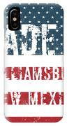 Made In Williamsburg, New Mexico IPhone Case