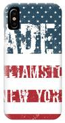 Made In Williamstown, New York IPhone Case
