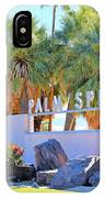 Palm Springs Welcome IPhone Case