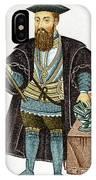 Vasco Da Gama, Portuguese Explorer IPhone Case