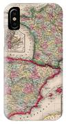 1800s France, Spain And Portugal County Map Color IPhone Case