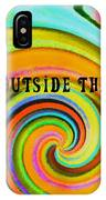 Spiraling Glass Quote IPhone Case