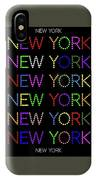New York - Multicoloured On Black Background IPhone Case