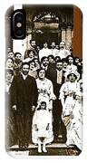 Pancho Villa's Wedding To Luz Corral On May 29 1911-2013 IPhone Case