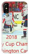 2018 Stanley Cup Champions Washington Capitals IPhone Case