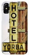 Hotel Yorba IPhone Case